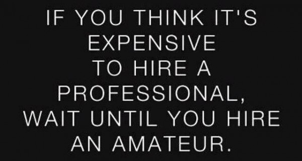If-you-think-its-expensive-to-hire-a-professional-wait-until