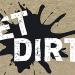 get dirty