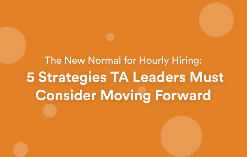 The New Normal for Hourly Hiring!